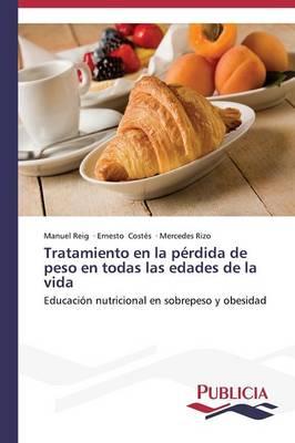 Tratamiento En La Perdida de Peso En Todas Las Edades de La Vida (Paperback)