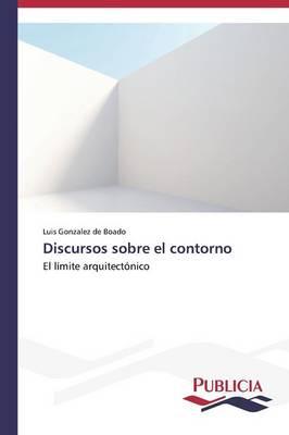 Discursos Sobre El Contorno (Paperback)