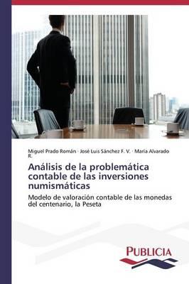 Analisis de La Problematica Contable de Las Inversiones Numismaticas (Paperback)
