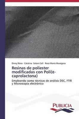 Resinas de Poliester Modificadas Con Poli( -Caprolactona) (Paperback)
