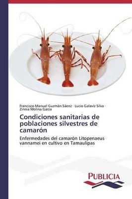 Condiciones sanitarias de poblaciones silvestres de camaron (Paperback)
