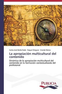 La Apropiacion Multicultural del Contenido (Paperback)
