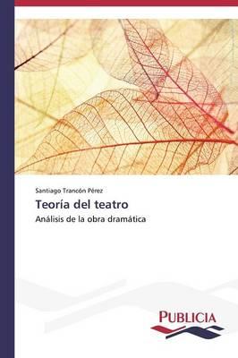 Teoria del Teatro (Paperback)