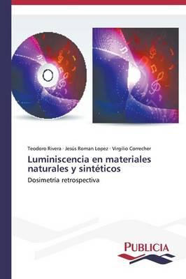 Luminiscencia En Materiales Naturales y Sinteticos (Paperback)