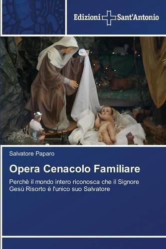 Opera Cenacolo Familiare (Paperback)