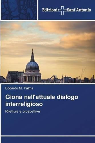 Giona Nell'attuale Dialogo Interreligioso (Paperback)