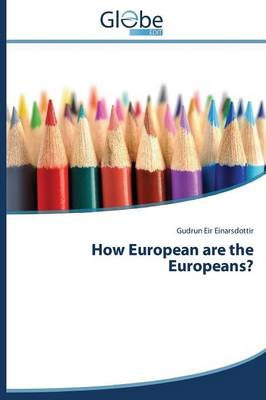 How European Are the Europeans? (Paperback)