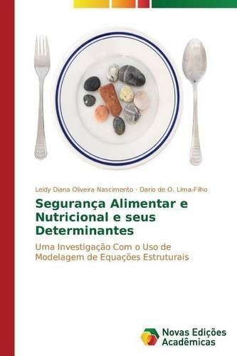 Seguranca Alimentar E Nutricional E Seus Determinantes (Paperback)