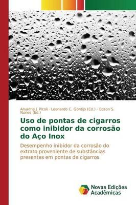 USO de Pontas de Cigarros Como Inibidor Da Corrosao Do Aco Inox (Paperback)