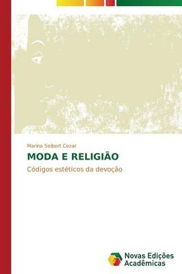 Moda E Religiao (Paperback)