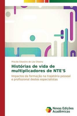 Historias de Vida de Multiplicadores de NTE's (Paperback)