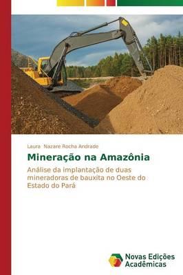 Mineracao Na Amazonia (Paperback)