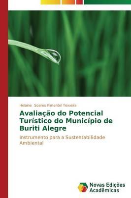 Avaliacao Do Potencial Turistico Do Municipio de Buriti Alegre (Paperback)