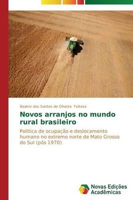 Novos Arranjos No Mundo Rural Brasileiro (Paperback)