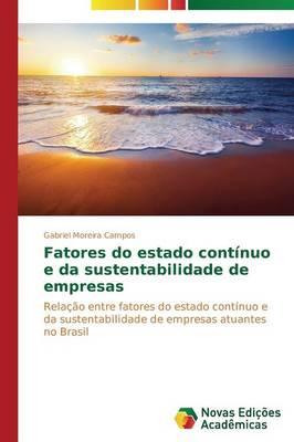 Fatores Do Estado Continuo E Da Sustentabilidade de Empresas (Paperback)