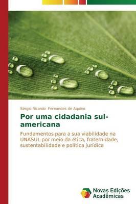 Por Uma Cidadania Sul-Americana (Paperback)
