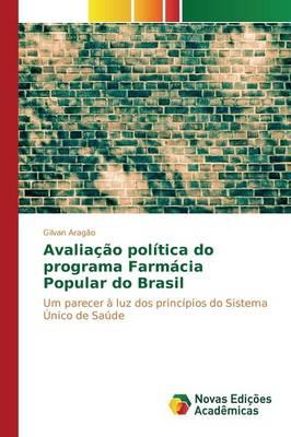 Avaliacao Politica Do Programa Farmacia Popular Do Brasil (Paperback)