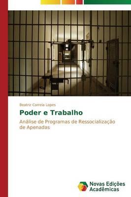 Poder E Trabalho (Paperback)