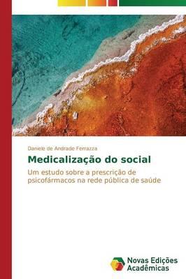 Medicalizacao Do Social (Paperback)