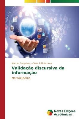Validacao Discursiva Da Informacao (Paperback)