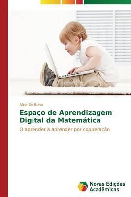 Espaco de Aprendizagem Digital Da Matematica (Paperback)