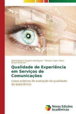 Qualidade de Experiencia Em Servicos de Comunicacoes (Paperback)
