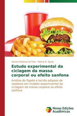 Estudo Experimental Da Ciclagem Da Massa Corporal Ou Efeito Sanfona (Paperback)