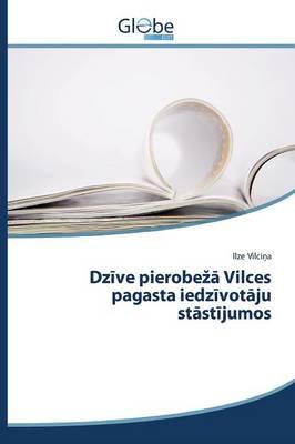 Dz Ve Pierobe Vilces Pagasta Iedz Vot Ju St St Jumos (Paperback)