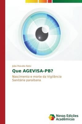 Que Agevisa-PB? (Paperback)