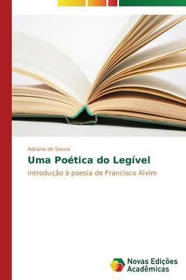 Uma Poetica Do Legivel (Paperback)