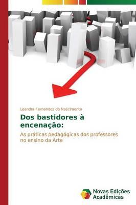 DOS Bastidores a Encenacao (Paperback)