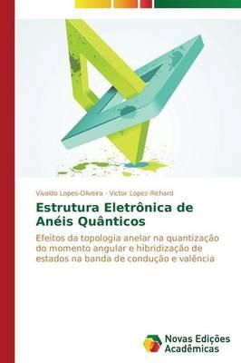 Estrutura Eletronica de Aneis Quanticos (Paperback)