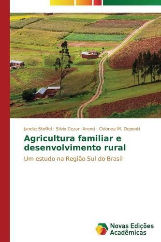 Agricultura Familiar E Desenvolvimento Rural (Paperback)