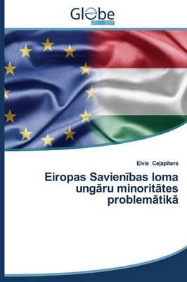 Eiropas Savien Bas Loma Ung Ru Minorit Tes Problem Tik (Paperback)