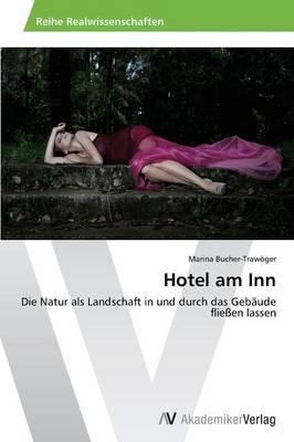 Hotel Am Inn (Paperback)