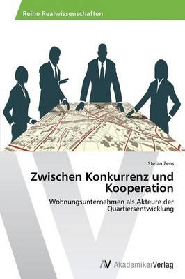 Zwischen Konkurrenz Und Kooperation (Paperback)