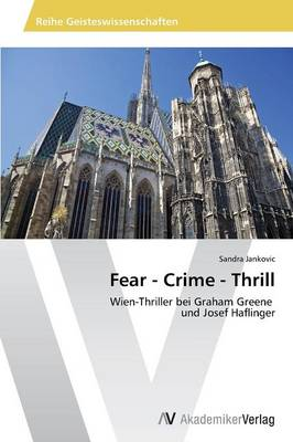Fear - Crime - Thrill (Paperback)