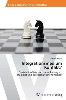 Integrationsmedium Konflikt? (Paperback)