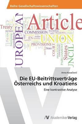 Die Eu-Beitrittsvertrage Osterreichs Und Kroatiens (Paperback)