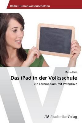 Das iPad in Der Volksschule (Paperback)