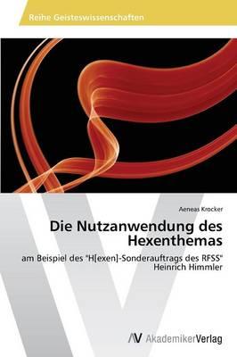 Die Nutzanwendung Des Hexenthemas (Paperback)
