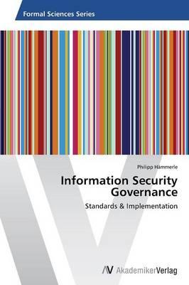 Information Security Governance (Paperback)