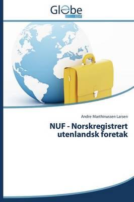 Nuf - Norskregistrert Utenlandsk Foretak (Paperback)