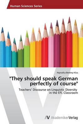 They Should Speak German Perfectly of Course (Paperback)