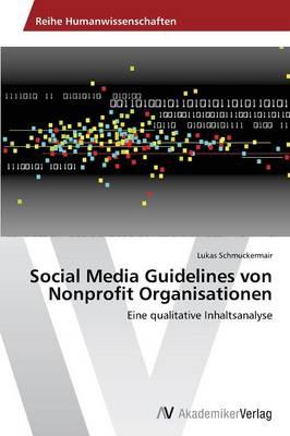 Social Media Guidelines Von Nonprofit Organisationen (Paperback)