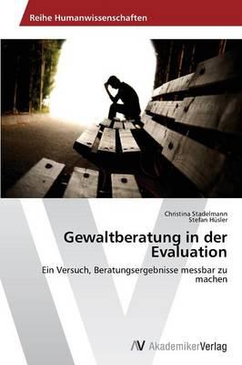 Gewaltberatung in Der Evaluation (Paperback)