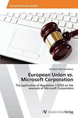 European Union vs. Microsoft Corporation (Paperback)