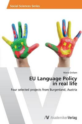 Eu Language Policy in Real Life (Paperback)