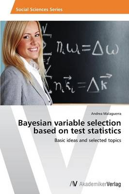 Bayesian Variable Selection Based on Test Statistics (Paperback)