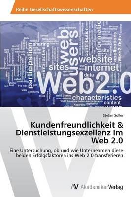 Kundenfreundlichkeit & Dienstleistungsexzellenz Im Web 2.0 (Paperback)